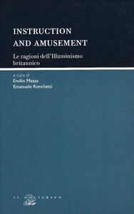 Instruction and amusement. Le ragioni dell'illuminismo britannico