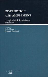 Instruction and amusement. Le ragioni dell'illuminismo britannico