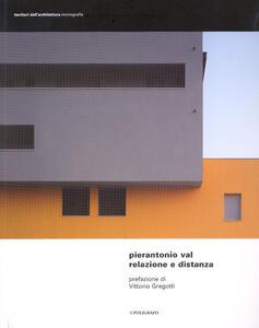 Relazione e distanza. Progetti dello studio Architetti Associati Cecilia Ricci e Pierantonio Val