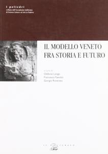 Il modello veneto fra storia e futuro
