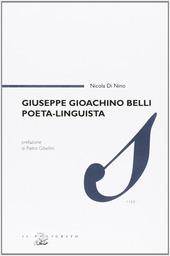 Giuseppe Gioachino Belli poeta, linguista