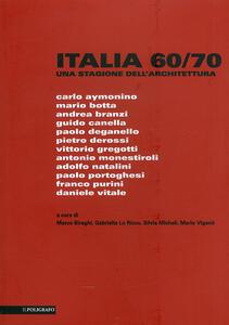Italia 60-70. Una stagione dell'architettura