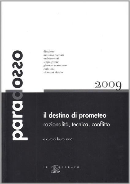 Il destino di Prometeo. Razionalità, tecnica, conflitto - copertina