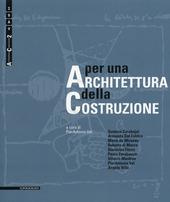 Per una architettura della costruzione