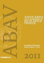 Accademia & Biennale. Passato, presente e futuro