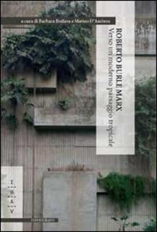 Voluntariadobaleares2014.es Roberto Burle Marx. Verso un moderno paesaggio tropicale Image
