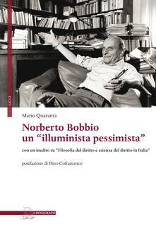 Winniearcher.com Norberto Bobbio: un «illuminista pessimista». Con un inedito su «Filosofia del diritto e scienza del diritto in Italia» Image