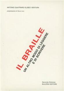 Il braille. Un altro modo di leggere e di scrivere.pdf