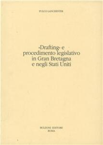 «Drafting» e procedimento legislativo in Gran Bretagna e negli Stati Uniti