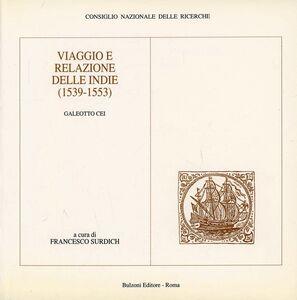 Viaggio e relazione delle Indie (1539-1553).