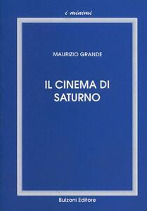 Il cinema di Saturno. Commedia e malinconia
