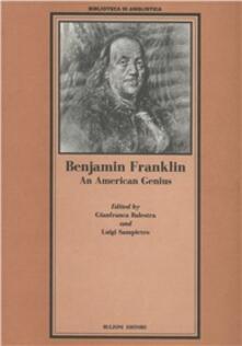 Benjamin Franklin. An american genius