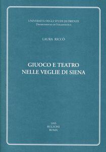 Giuoco e teatro nelle veglie di Siena