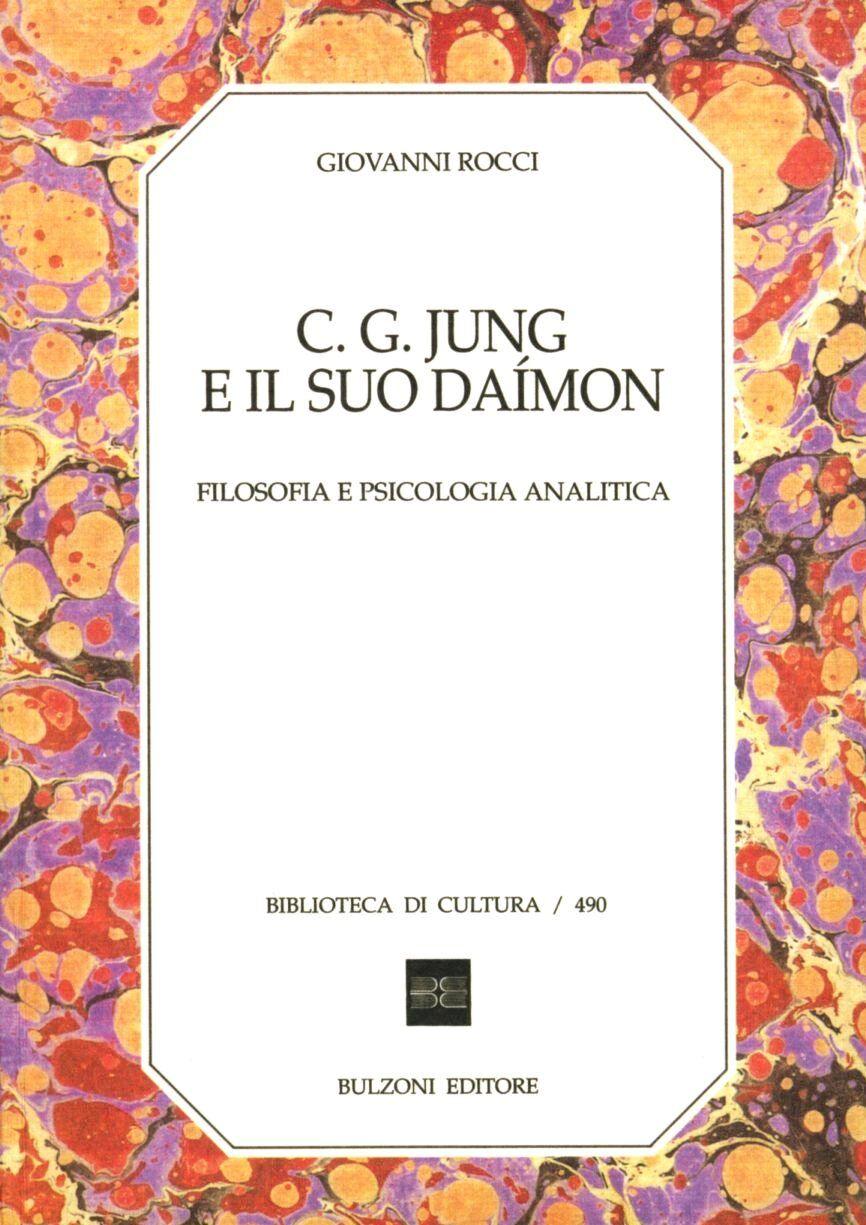 C. G. Jung e il daímon. Filosofia e psicologia analitica