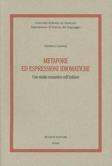 Metafore ed espressioni idiomatiche. Uno studio semantico sullitaliano.pdf