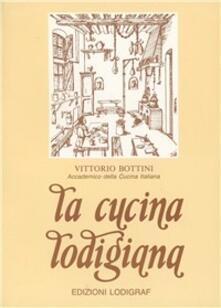 La cucina lodigiana - Vittorio Bottini - copertina