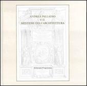 Andrea Palladio e il mestiere dell'architettura
