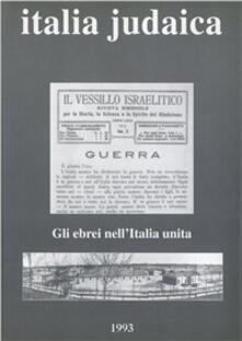 Italia judaica. «Gli ebrei nellItalia unita (1870-1945)». Atti del 4º Convegno internazionale (Siena, 12-16 giugno 1989).pdf