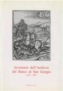 Inventario dell'archivio del Banco di San Giorgio (1407-1805). Vol. 2\1: Affari generali.