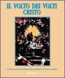Il volto dei volti: Cristo. Vol. 4.pdf