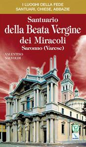 Santuario della Beata Vergine dei Miracoli. Saronno (Varese)