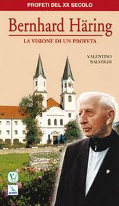 Bernard Häring. La visione di un profeta
