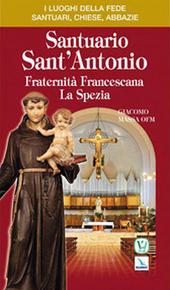 Santuario di Sant'Antonio. Fraternita francescana. La Spezia