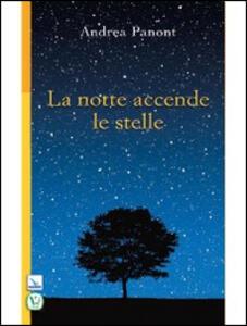 La notte accende le stelle