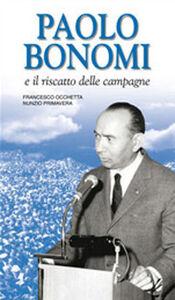 Paolo Bonomi e il riscatto delle campagne
