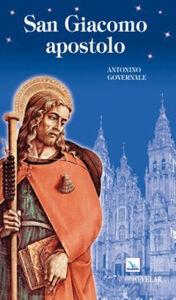 San Giacomo apostolo. Uomo, apostolo, testimone