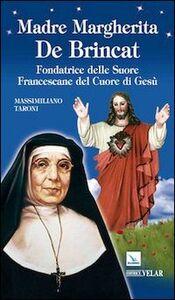 Madre Margherita De Brincat. Fondatrice delle Suore Francescane del Cuore di Gesù