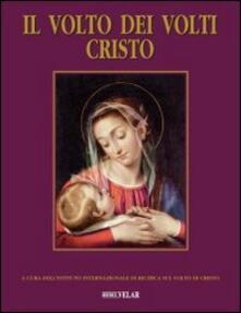Camfeed.it Il volto dei volti: Cristo. Vol. 15 Image
