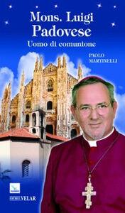 Mons. Luigi Padovese. Uomo di comunione