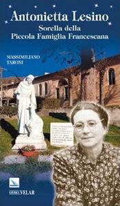 Antonietta Lesino. Sorella della Piccola Famiglia Francescana