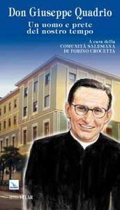 Don Giuseppe Quadrio. Un uomo e prete del nostro tempo