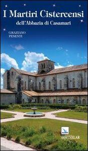 I martiri cistercensi dell'abbazia di Casamari