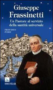 Giuseppe Frassinetti. Un pastore al servizio della santità universale