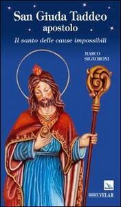 San Giuda Taddeo apostolo. Il santo delle cause impossibili