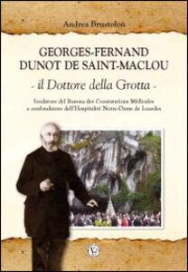 Georges Fernand Dunot De Saint-Maclou. Il dottore della grotta
