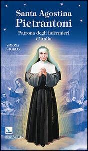 Santa Agostina Pietrantoni. Patrona degli infermieri d'Italia