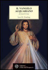 Il vangelo acquariano di Gesù il Cristo