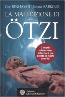 Antondemarirreguera.es La maledizione di Ötzi, la mummia dei ghiacci Image
