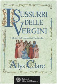I sussurri delle vergini. I misteri dell'abbazia di Hawkenlye