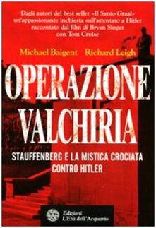 Radiospeed.it Operazione Valchiria. Stauffenberg e la mistica crociata contro Hitler Image