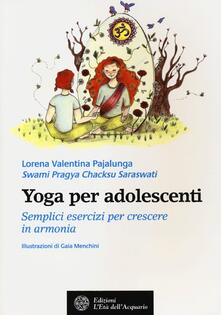 Lpgcsostenible.es Yoga per adolescenti. Semplici esercizi per crescere in armonia Image