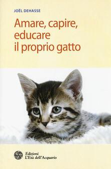 Amare, capire, educare il proprio gatto.pdf