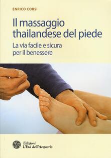 Filmarelalterita.it Il massaggio thailandese del piede. La via facile e sicura per il benessere Image