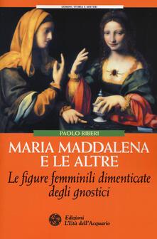 Squillogame.it Maria Maddalena e le altre. Le figure femminili dimenticate degli gnostici Image