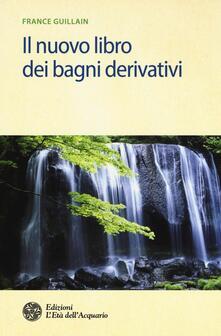 Il nuovo libro dei bagni derivativi.pdf