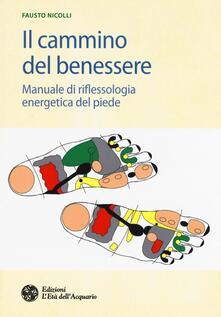 Il cammino del benessere. Manuale di riflessologia energetica del piede.pdf